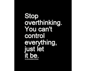 quote, control, and let it be image