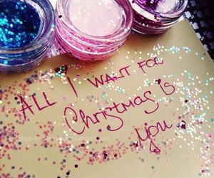 christmas, sparkle, and all i want for christmas image