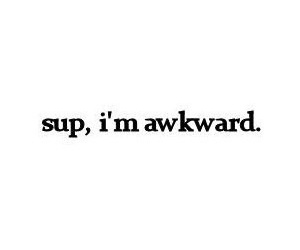 awkward, quote, and sup image