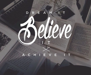Dream, motivation, and believe image
