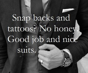 suit, tattoo, and quotes image