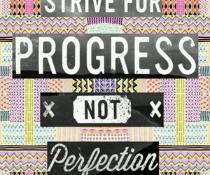 quote, progress, and perfection image