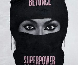 beyonce knowles, superpower, and queen bey image