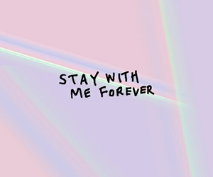 stay, pastel, and quotes image