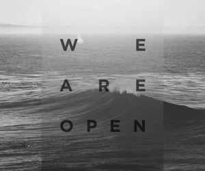 ocean, waves, and we are open image