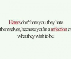 haters, you, and reflection image
