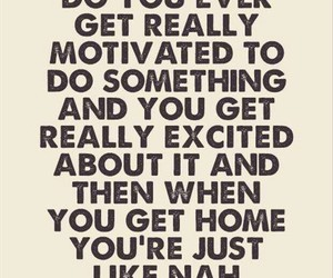 excited, home, and motivated image
