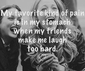 laugh, quote, and friends image