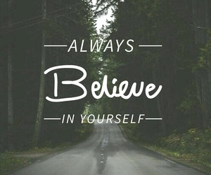 always, believe, and free image