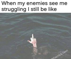 enemies, totally, and struggling image