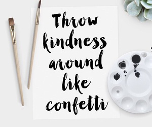 confetti, follow, and kindness image