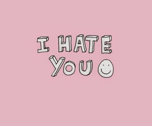 wallpaper, pink, and hate image