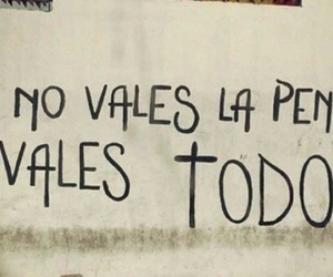 frase, todo, and pena image