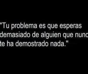 frases, love, and problem image