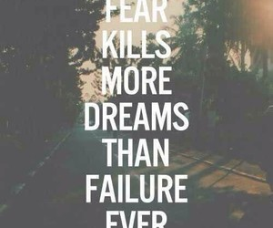 quote, dreams, and fear image