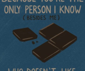 quote, dark chocolate, and know image