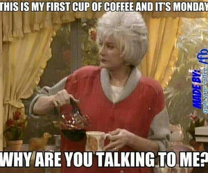 coffee, funny, and monday image