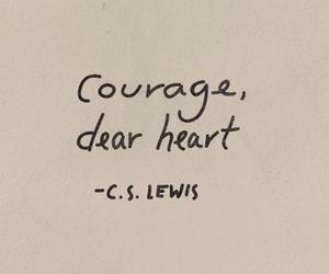 quotes, courage, and aesthetic image