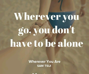 music, quote, and not alone image