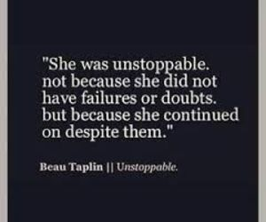 girl, quote, and unstoppable image