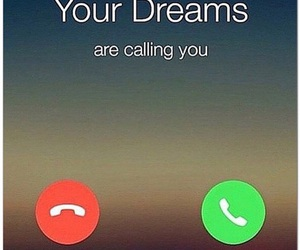 Dream, call, and accept image