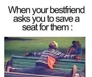 best friend, HAHAHA, and seat image