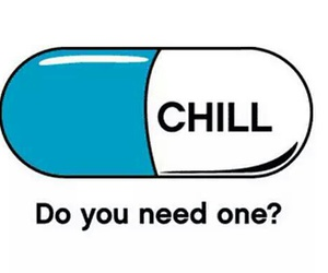 chill, pills, and funny image