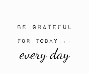 black and white, grateful, and quote image