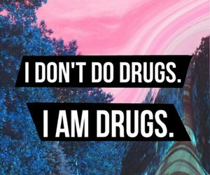 drugs and quote image