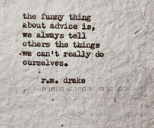 quote, advice, and funny image