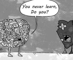 do you ever learn? and do you ever love? image