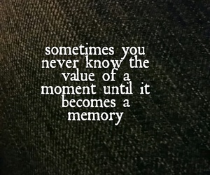 life, memories, and moment image