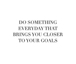 quotes, goals, and motivation image