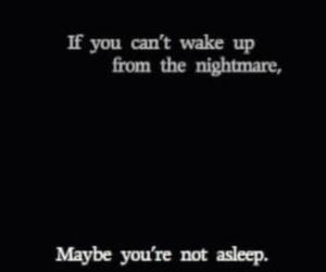 nightmare, quotes, and sleep image