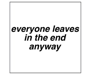 end, everyone, and leaves image