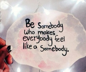 be somebody image