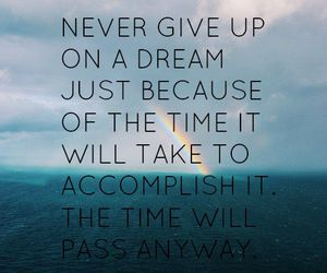 blue, dont give up, and Dream image