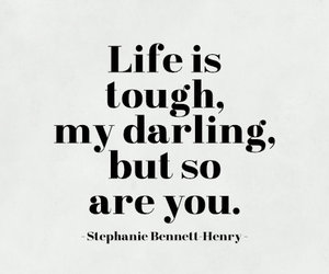 quotes, life, and tough image