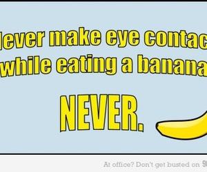funny, banana, and never image