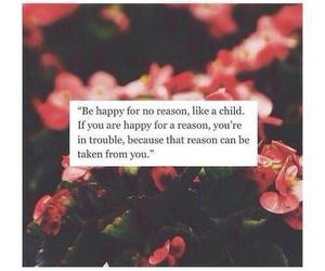 happy, quote, and flowers image