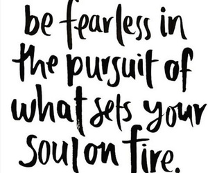 fearless, soul, and pursuit image