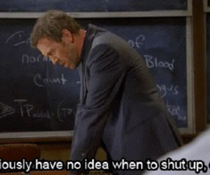 dr house and shut up image