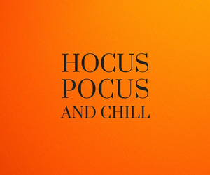 hocus pocus, quotes, and text image