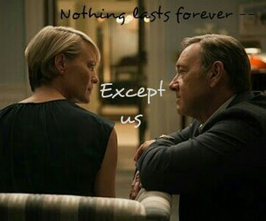 house of cards, nothing forever, and claire underwood image