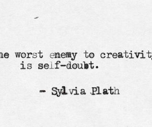 quotes, creativity, and sylvia plath image