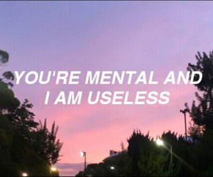 mental, quote, and grunge image