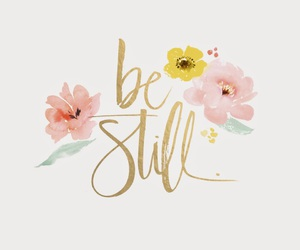 quotes and be still image