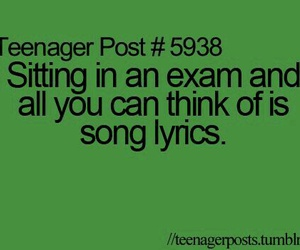 exam, teenager post, and Lyrics image