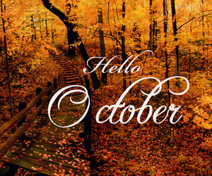 fall, october, and hello october image