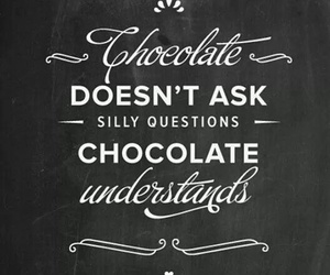 chocolate and quotes image